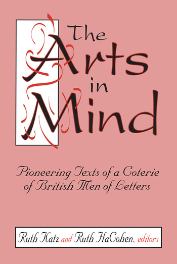 The Arts in Mind Pioneering Texts of a Coterie of British Men of Letters book cover