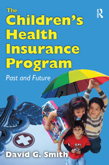 The Children's Health Insurance Program Past and Future book cover