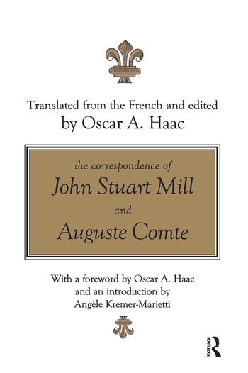 The Correspondence of John Stuart Mill and Auguste Comte book cover