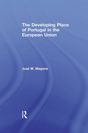 The Developing Place of Portugal in the European Union book cover