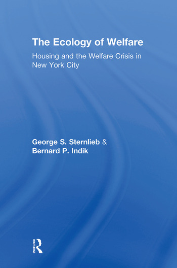 The Ecology of Welfare Housing and the Welfare Crisis in New York City book cover