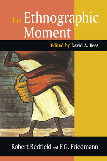 The Ethnographic Moment book cover