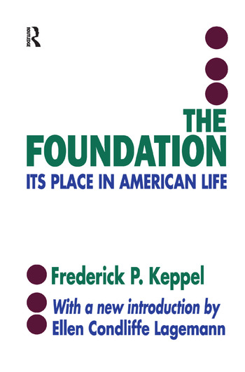 The Foundation Its Place in American Life book cover