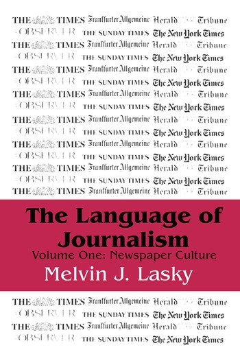 The Language of Journalism Volume 1, Newspaper Culture book cover
