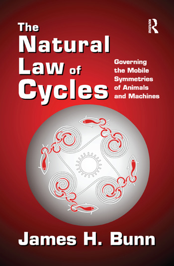 The Natural Law of Cycles Governing the Mobile Symmetries of Animals and Machines book cover