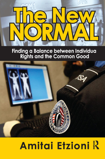The New Normal Finding a Balance Between Individual Rights and the Common Good book cover