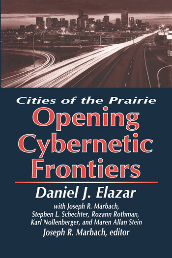 The Opening of the Cybernetic Frontier Cities of the Prairie book cover