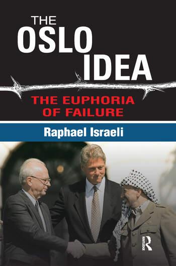 The Oslo Idea The Euphoria of Failure book cover