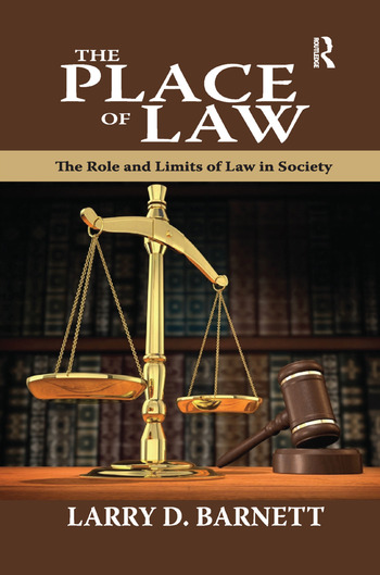 The Place of Law The Role and Limits of Law in Society book cover