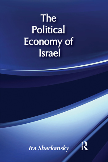 The Political Economy of Israel book cover