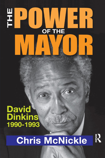 The Power of the Mayor David Dinkins: 1990-1993 book cover