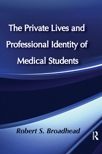 The Private Lives and Professional Identity of Medical Students book cover