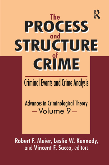 The Process and Structure of Crime Criminal Events and Crime Analysis book cover