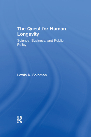 The Quest for Human Longevity Science, Business, and Public Policy book cover