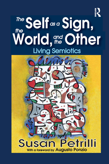 The Self as a Sign, the World, and the Other Living Semiotics book cover