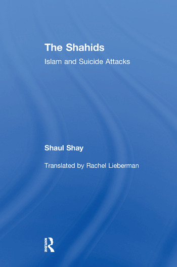 The Shahids Islam and Suicide Attacks book cover