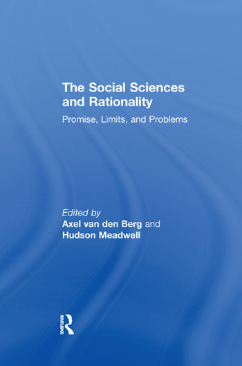 The Social Sciences and Rationality Promise, Limits, and Problems book cover
