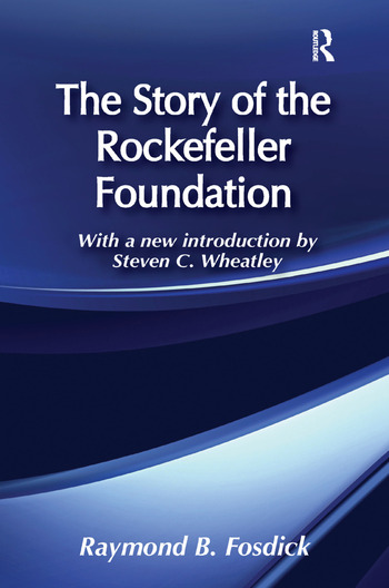 The Story of the Rockefeller Foundation book cover