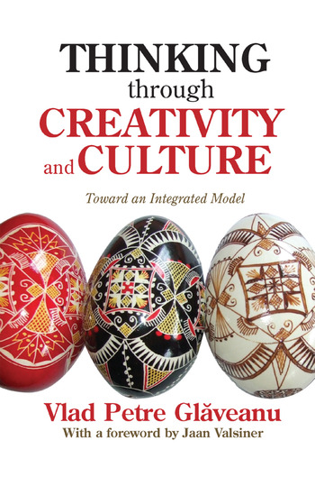 Thinking Through Creativity and Culture Toward an Integrated Model book cover