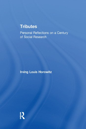 Tributes Personal Reflections on a Century of Social Research book cover