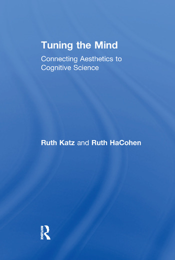 Tuning the Mind Connecting Aesthetics to Cognitive Science book cover