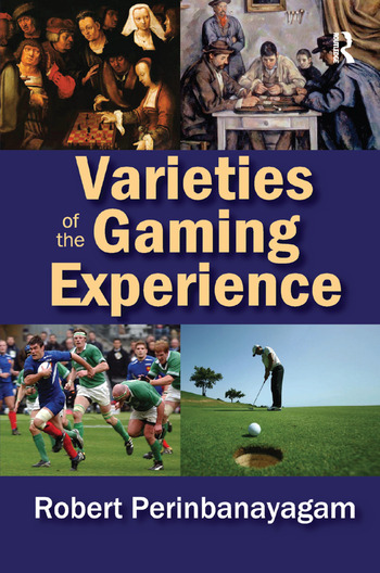 Varieties of the Gaming Experience book cover