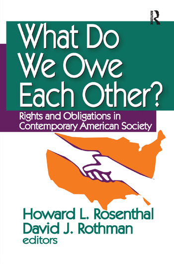 What Do We Owe Each Other? Rights and Obligations in Contemporary American Society book cover