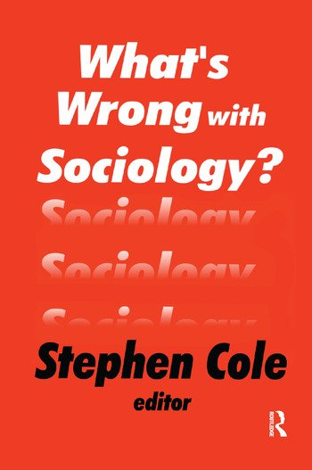 What's Wrong with Sociology? book cover