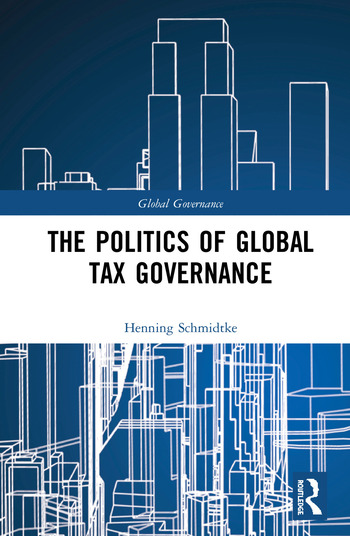 The Politics of Global Tax Governance book cover