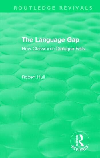 The Language Gap How Classroom Dialogue Fails book cover