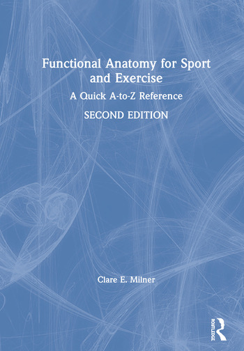 Functional Anatomy for Sport and Exercise A Quick A-to-Z Reference book cover