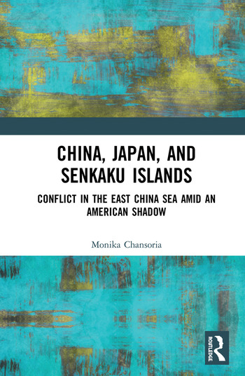 China, Japan, and Senkaku Islands Conflict in the East China Sea Amid an American Shadow book cover
