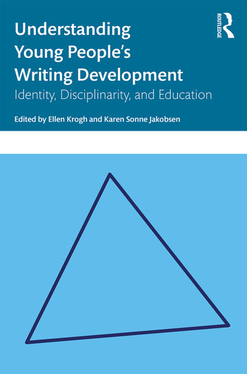 Understanding Young People's Writing Development Identity, Disciplinarity, and Education book cover
