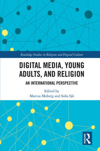 Digital Media, Young Adults and Religion An International Perspective book cover
