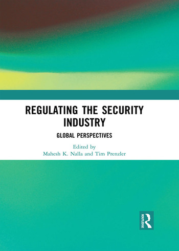 Regulating the Security Industry Global Perspectives book cover