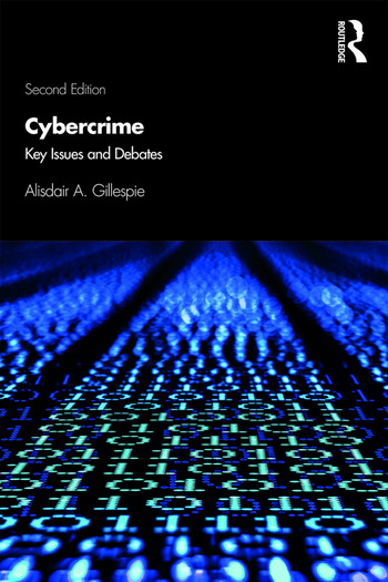 Cybercrime Key Issues and Debates book cover
