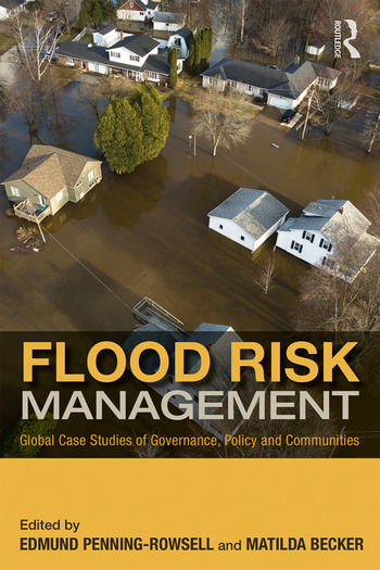 Flood Risk Management Global Case Studies of Governance, Policy and Communities book cover