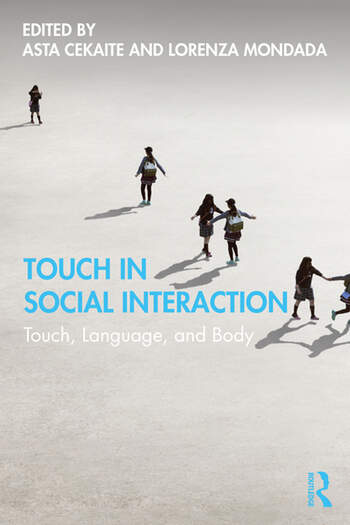 Touch in Social Interaction Touch, Language and Body book cover