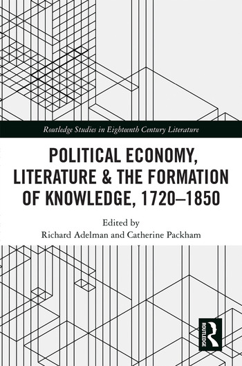 Political Economy, Literature & the Formation of Knowledge, 1720-1850 book cover