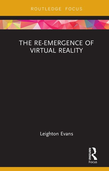 The Re-Emergence of Virtual Reality book cover