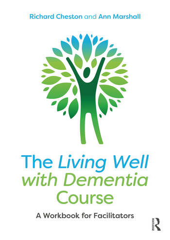 The Living Well with Dementia Course A Workbook for Facilitators book cover
