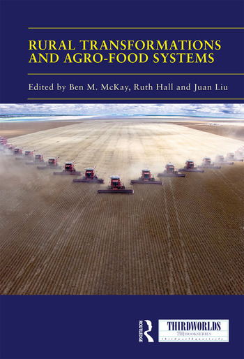 Rural Transformations and Agro-Food Systems The BRICS and Agrarian Change in the Global South book cover