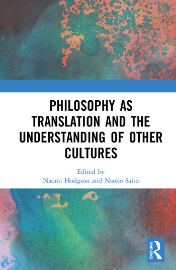 Philosophy as Translation and the Understanding of Other Cultures book cover
