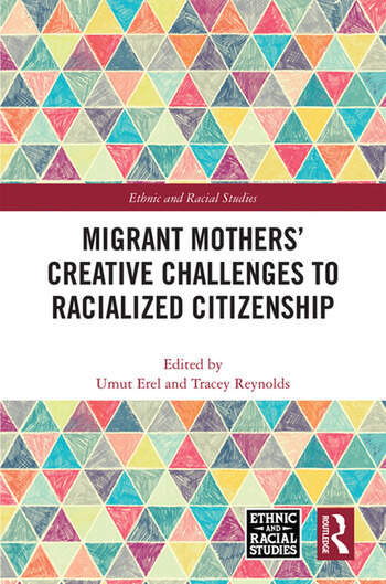 Migrant Mothers' Creative Challenges to Racialized Citizenship book cover