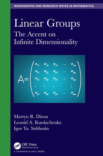 Linear Groups The Accent on Infinite Dimensionality book cover