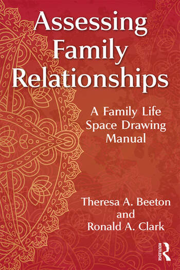 Assessing Family Relationships A Family Life Space Drawing Manual book cover