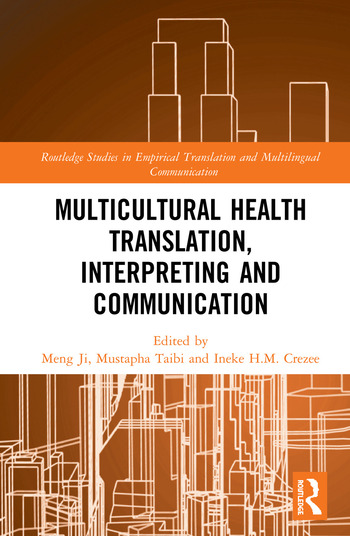 Multicultural Health Translation, Interpreting and Communication book cover