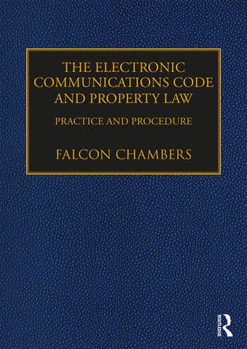 The Electronic Communications Code and Property Law Practice and Procedure book cover