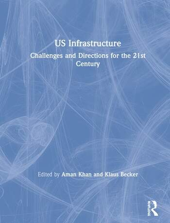 US Infrastructure Challenges and Directions for the 21st Century book cover