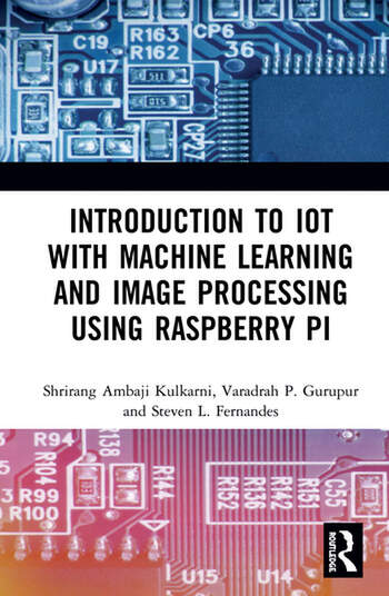 Introduction to IoT with Machine Learning and Image Processing using Raspberry Pi book cover